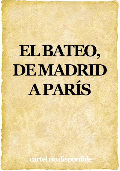 El bateo, de Madrid a París