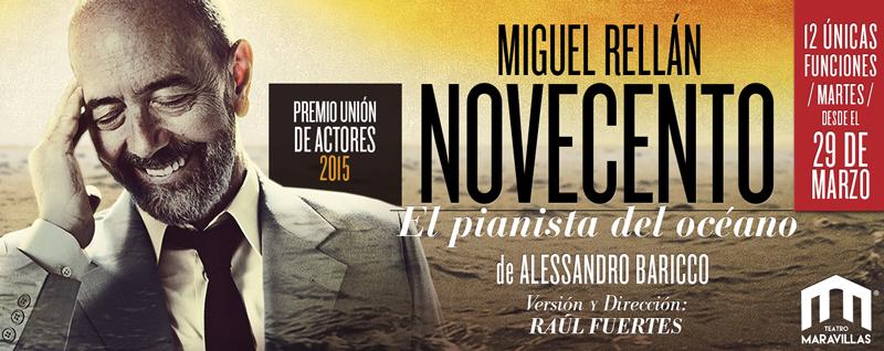 Vuelve Novecento, con Miguel Rellán, por tiempo limitado.